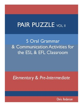 Pair Puzzle 2: Oral Grammar and Communication Activities for ESL & EFL