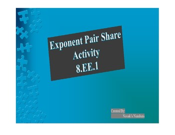Pair Share Exponents 8.EE.1