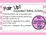 Pair Up!  An Equivalent Ratios Activity