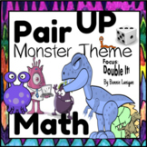 Pair Up Math Dice Games: Monster Theme/Double It, Plus or Minus 1 or 2