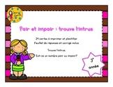 Pair et impair: Trouve l'intrus - 3e année