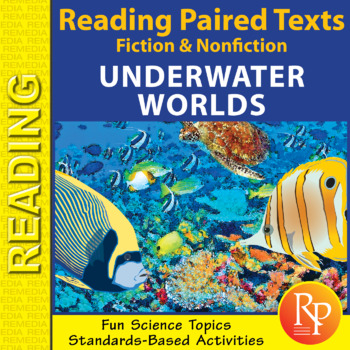 Paired Fiction & Nonfiction Stories: Underwater Worlds