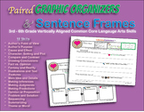 Paired Graphic Organizers & Sentence Frames