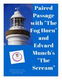 """Paired Passage Activities Unit Bradbury's """"The Fog Horn"""" & Munich's """"The Scream"""""""
