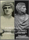 Paired Passages - Brutus and Antony Funeral Speeches