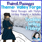 Paired Passages with Writing Prompts and Activities - Theme: Valley Forge