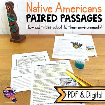 Paired Passages Native Americans & The Geography Texts & Informative Writing