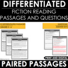 Paired Passages | Paired Texts Differentiated Reading Passages and Questions