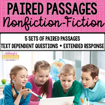 Paired Passages {Set 3 Nonfiction-Fiction}