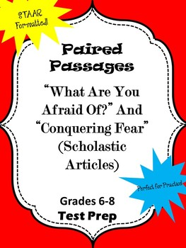 "Paired Passages ""What Are You Afraid Of?"" and ""Conquering Fear"""