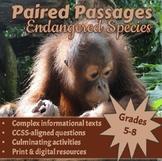 Paired Passages: Endangered Species: Grades 6-8 [Print & Digital]