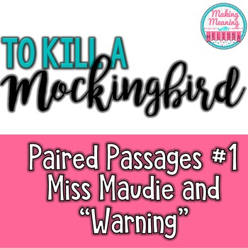 Paired Passages with To Kill a Mockingbird - #1, Maudie and Warning