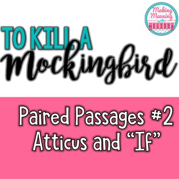 Paired Passages with To Kill a Mockingbird - #2, Atticus and If