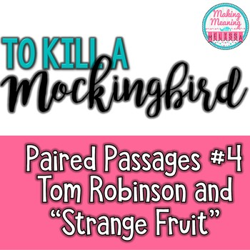 Paired Passages with To Kill a Mockingbird - #4, Tom and Strange Fruit
