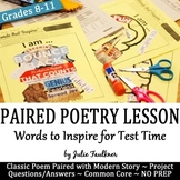 Paired Poetry Lesson, Words to Inspire at Test Time, NO PREP