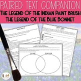 Paired Text Companion- The Legends of the Indian Paintbrush & Bluebonnet