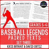 Baseball Paired Texts: Kris Bryant and David Ortiz (Grades 5-6)