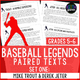 Baseball Paired Texts: Mike Trout and Derek Jeter (Grades 5-6)