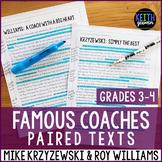 Paired Texts: Famous coaches: Mike Krzyzewski and Roy Williams (Grades 3-4)