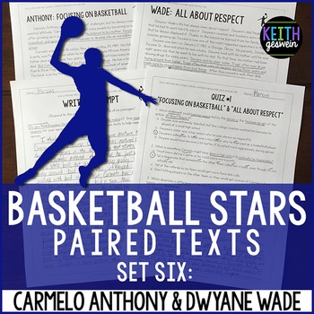 Basketball Paired Texts: Carmelo Anthony and Dwyane Wade: Nonfiction Passages