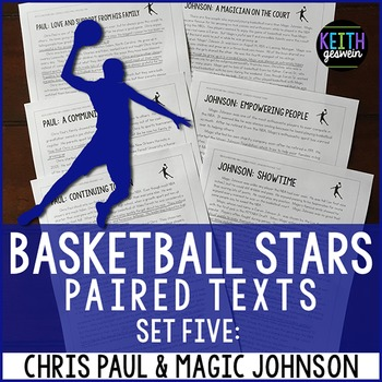 Basketball Paired Texts: Chris Paul and Magic Johnson: Nonfiction Passages