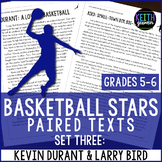 Basketball Paired Texts: Kevin Durant and Larry Bird: Nonfiction Passages