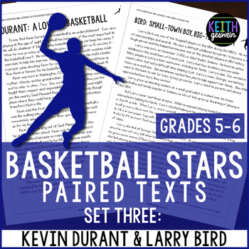 Basketball Paired Texts: Kevin Durant and Larry Bird: Nonf