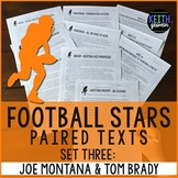 Football Paired Texts: Tom Brady and Joe Montana: Nonfiction Passages