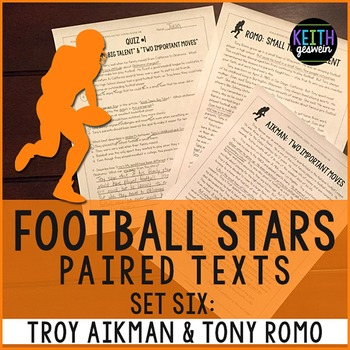 Football Paired Texts: Troy Aikman and Tony Romo: Nonfiction Passages