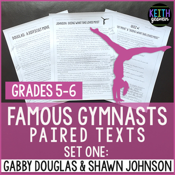 Gymnastics Paired Texts: Gabby Douglas and Shawn Johnson (Grades 5-6)