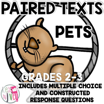 Paired Texts / Paired Passages: Pets Grades 2-3
