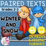 Paired Texts [Print & Digital]: Winter and Snow Grades 2-3 (Distance Learning)