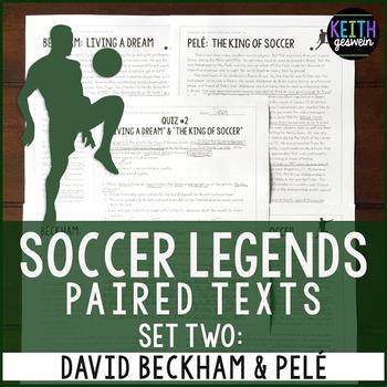 Paired Texts: Soccer Legends David Beckham and Pelé: Nonfi