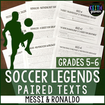 Paired Texts: Soccer Legends Messi and Ronaldo (Grades 5-6)