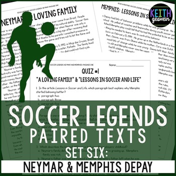 Paired Texts: Soccer Legends Neymar and Memphis Depay: Nonfiction Passages