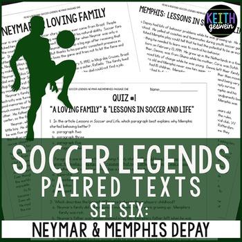 Paired Texts: Soccer Legends Neymar and Memphis Depay: Nonfiction Passages