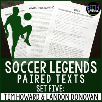 Paired Texts: Soccer Legends Tim Howard and Landon Donovan: Nonfiction Passages