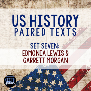 Paired Texts: US History: Edmonia Lewis and Garrett Morgan