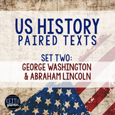 Paired Texts: US History: George Washington and Abraham Lincoln