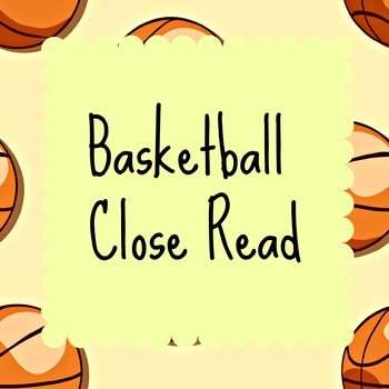 Paired Texts With Close Read: Basketball Theme