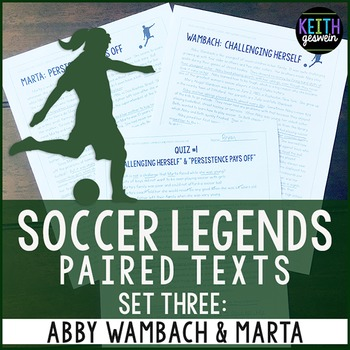 Paired Texts: Women's Soccer Legends Abby Wambach and Marta: Nonfiction Passages