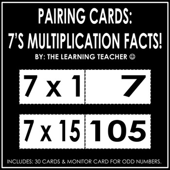 Pairing Cards: 7's Multiplication Facts