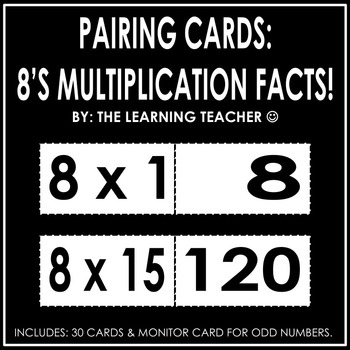 Pairing Cards: 8's Multiplication Facts
