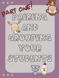 Pairing and Grouping Your Students part 1