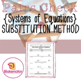 Pairs Check Activity - Solving Systems of Equations (Substitution Method)