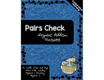 Pairs Check - Segment Addition Postulate