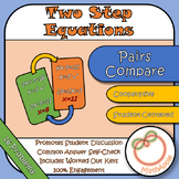 Pairs Compare: Solving Two-Step Equations