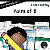 Pairs of 8 (Kindergarten-K.OA.3)
