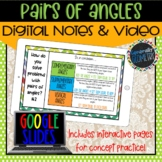Pairs of Angles Digital Notes; Distance Learning, Google Drive