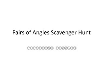 Pairs of Angles Scavenger Hunt - PP